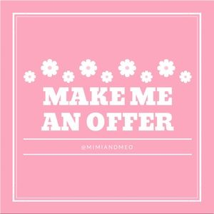 I love offers! So send me one! ❤️